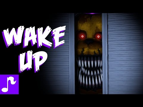 WAKE UP  Five Nights at Freddys 4 SONG