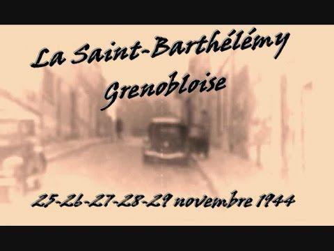 Novembre 1944 La Saint-Barthelemy Grenobloise