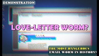 Email-Worm (ILOVEYOU) | Demonstration