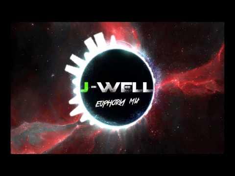 Euphoria Mix - DJ J-Well