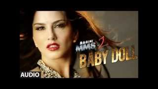 Baby doll - full song (lyric) Ragini MMS 2 - Sunny leone