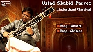 Download Best of Ustad Shahid Parvez | Sitar | Hindusthani Classical I Raga Darbari | Raga Shahana MP3 song and Music Video