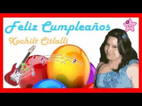 Feliz Cumpleanos Xochitl Citlalli Youtube
