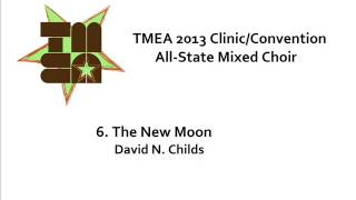tmea all state mixed choir 2013 the new moon