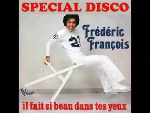 Frederic francois il fait si beau dans tes yeux 1978 for Dans tes yeux