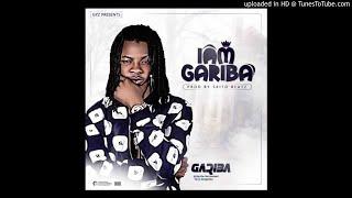 Gariba – I Am Gariba (Prod. by SkitoBeatz)