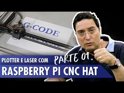 Plotter e Laser com Raspberry Pi CNC Hat