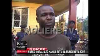 GOMBE : NDEKO  MOBALI  AZO  KANGA  BATU  NA MUNDUKI  YA  JOUE