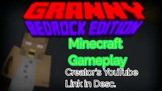 Granny BedRock Edition Minecraft Gameplay😱😱
