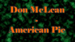 American Pie by Don McLean - [High Quality MP3 Download in the Description]