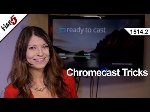 Chromecast Tricks, Hak5 1514.2