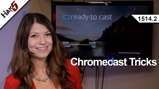 Chromecast Tricks, Hak5 1514.2