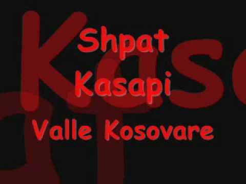 Shpat Kasapi - Valle Kosovare