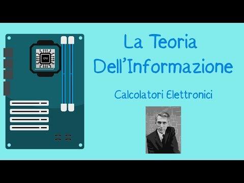 Claude Shannon e la Teoria dell'Informazione - Calcolatori Elettronici