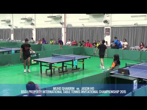 SHAKIRIN Vs JASON HO - BSG | PROPERTY INTERNATIONAL TABLE TENNIS INVITATIONAL CHAMPIONSHIP 2015