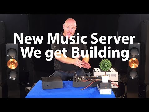 New Computer Music Server Lets Get Building It !!  Ultimate DIY HiFi Music Streamer