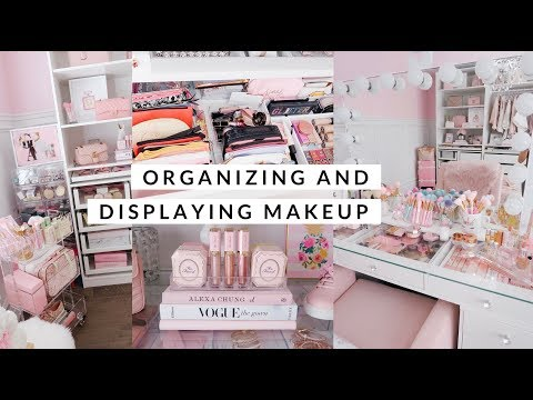 HOW I ORGANIZE AND DISPLAY MY MAKEUP! 💕