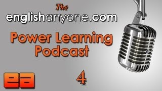 The Power Learning Podcast - 4 - Find Your Fluency Wedge - Learn Advanced English Podcast