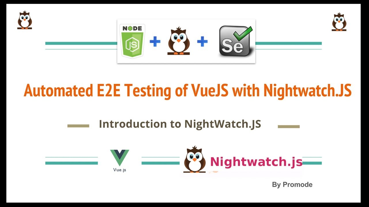 Automated E2E Testing of VueJS with NightwatchJS