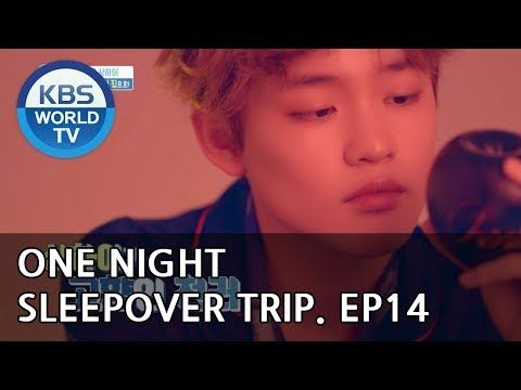 One Night Sleepover Trip I 하룻밤만 재워줘 – Ep.14 [ENG/2018.06.12]