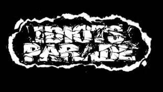 Idiots Parade - S/T (Full)