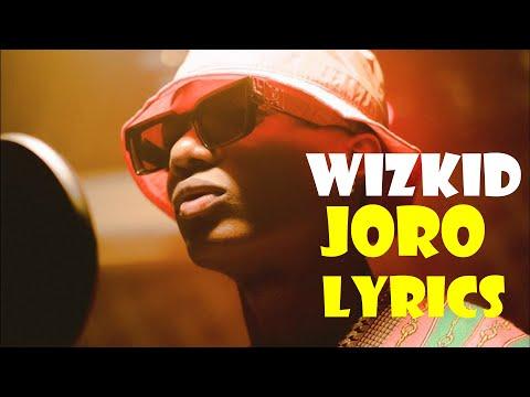 WizKid -  Joro (Official Video lyrics)