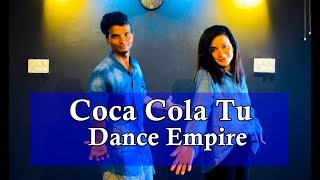 coca cola tu song dance choreography| Coca cola song Dance