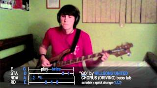 "Hillsong United ""Go"" bass tab/cover in E Standard — Aftermath — 2011 — Key of ""B"""