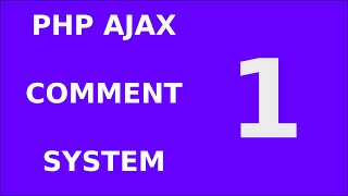 1. Php Jquery Ajax Responsive Comment Form System Tutorial