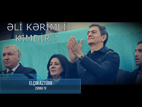AXCP-Sədri Əli Kərimli kimdir ? Onu yaxınan tanıyaq..