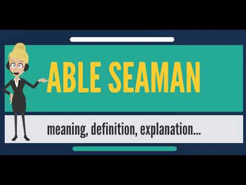 Able Seaman Duties and Job onboard vessel