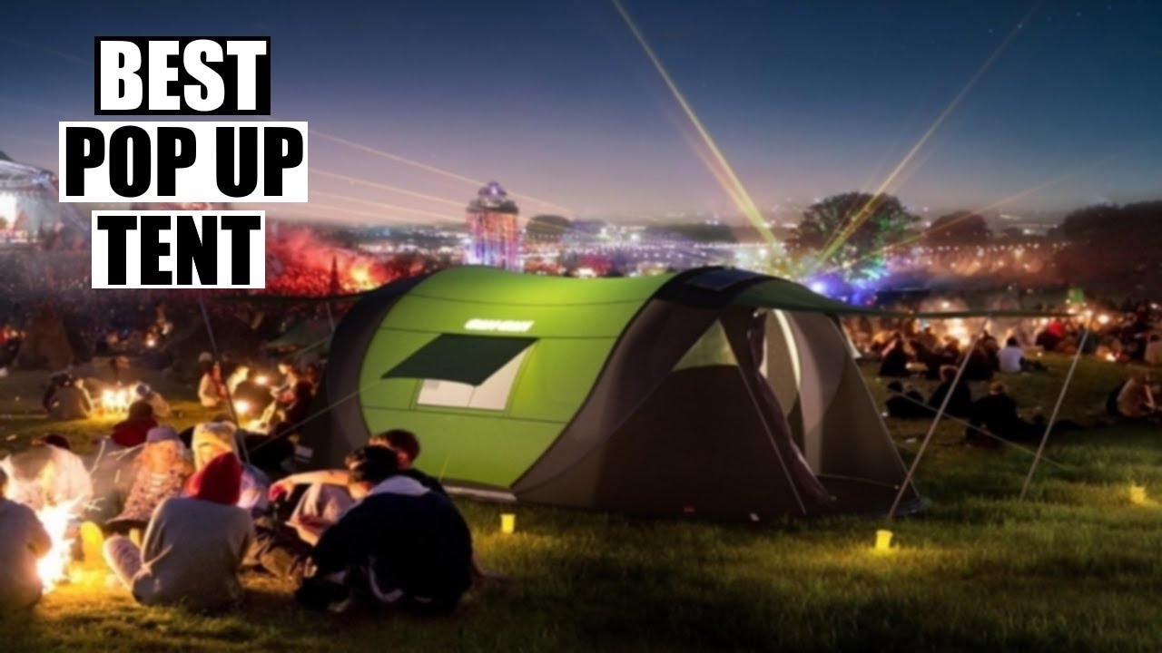 Top 10 Best Pop Up Tents For Camping 2020 That You Should