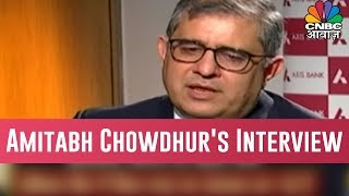 What Changes Did Amitabh Chowdhury Made In Axis Bank?