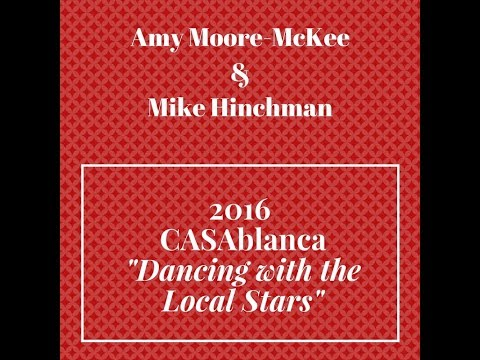 """CASAblanca """"Dancing with the Local Stars"""" 2016: Amy Moore McKee & Mike Hinchman"""