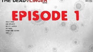 The Dead Linger 009 Gameplay Part #1 - Dead Before Dinner