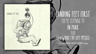 In Park- Landing Feet First