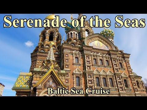Serenade of the Seas Baltic Sea Holiday