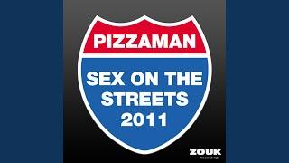 Sex On The Streets 2011 (Laserkraft 3D Remix - Radio Edit)
