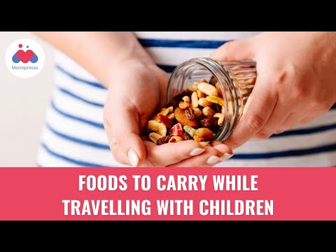 Foods to Carry While Travelling with Children