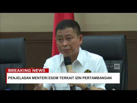 Penjelasan Menteri ESDM Terkait Izin Pertambangan