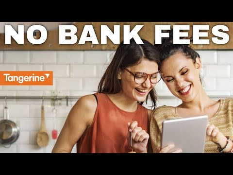 STOP PAYING FOR BANK FEES WITH TANGERINE BANK ACCOUNT