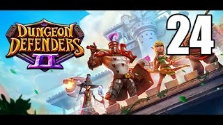 Dungeon Defenders 2- Part 24