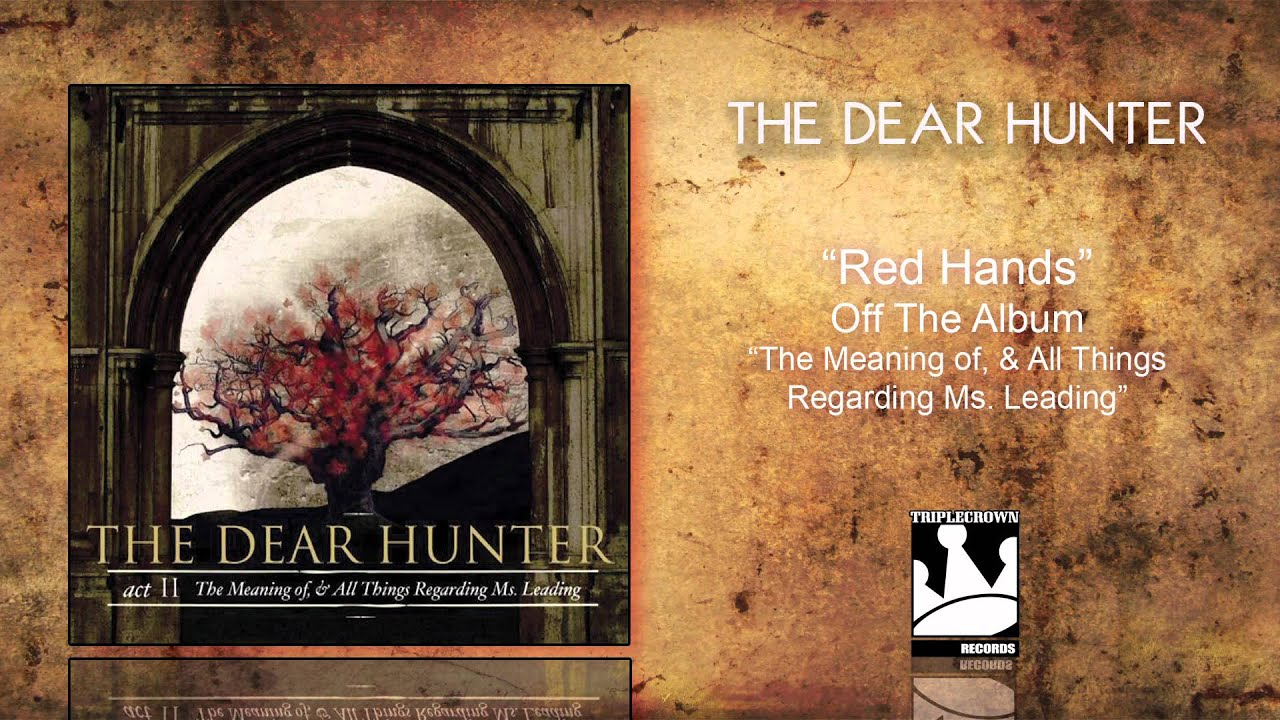 the dear hunter red hands youtube. Black Bedroom Furniture Sets. Home Design Ideas