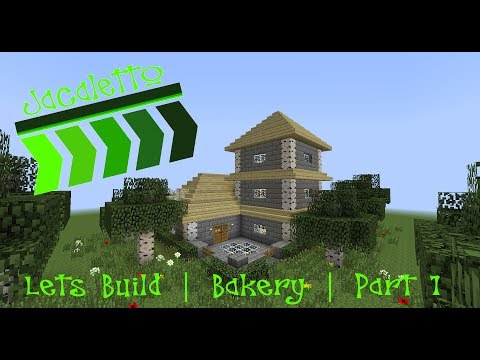 Minecraft | Lets Build | Bakery | Part 1