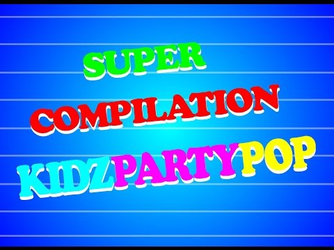 Super Compilation KidzPartyPop