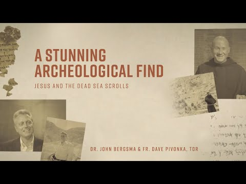 Episode 1 | A Stunning Archeological Find | Jesus and the Dead Sea Scrolls