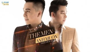 Anh Muốn Deep Version - The Men [AUDIO STAR OFFICIAL]