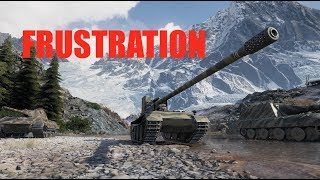 WOT - Frustration | World of Tanks