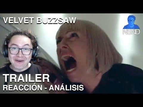 VELVET BUZZSAW   Trailer   REACCIÓN   ANÁLISIS