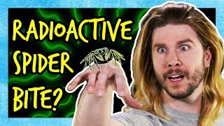 What if a Radioactive Spider Bites You?